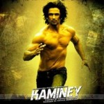 kaminey preview