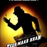 Tees Maar Khan – An Upcoming Bollywood Movie Starring Akshay Kumar