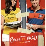 Break Ke Baad Movie Review: Every Relationship Needs its Space