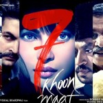7 Khoon Maaf Movie Review – Brave and Unconventional