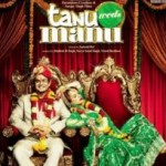 Tanu Weds Manu Music Album – Sadi Gali Aaya Karo!