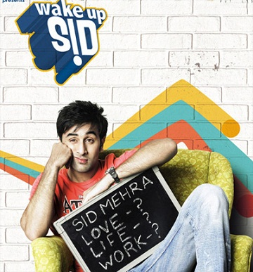 Wake Up Sid The Feel Good Films Trend – Escapist fare or Just Pure Entertainment