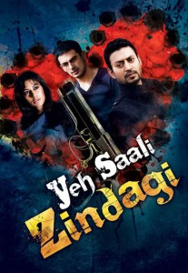 Yeh Saali Zindagi 2011 207x300 2011... THE Year for Bollywood?